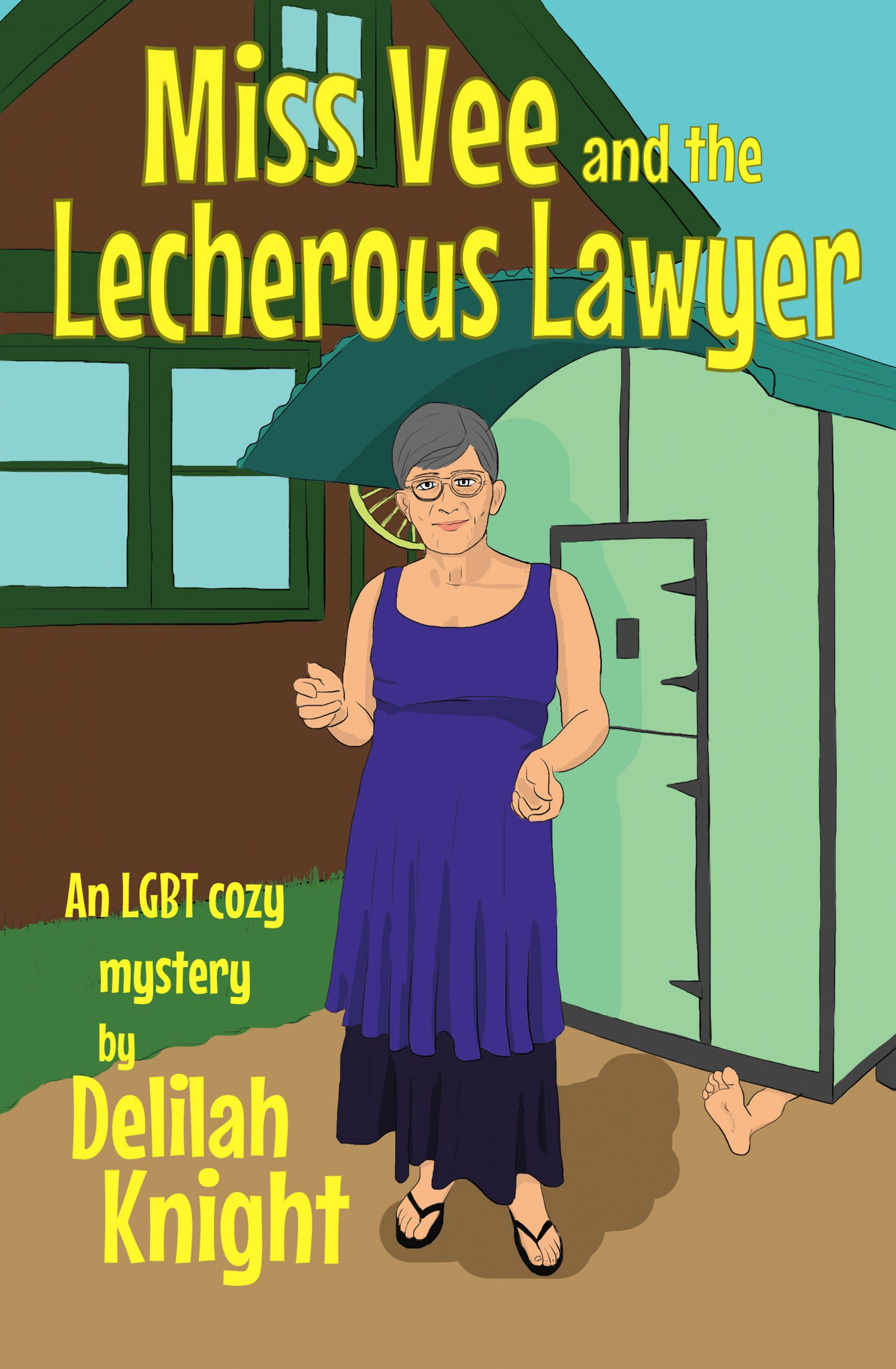 Miss Vee and the Lecherous Lawyer