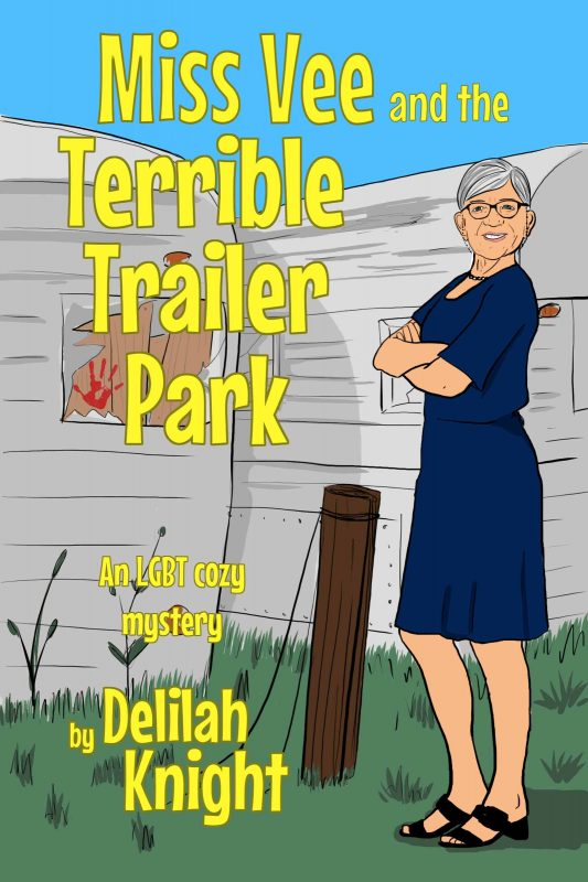 Miss Vee and the Terrible Trailer Park
